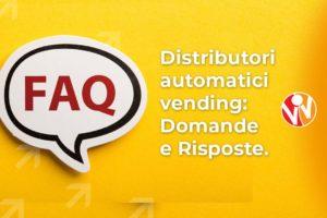 distributori automatici vending faq