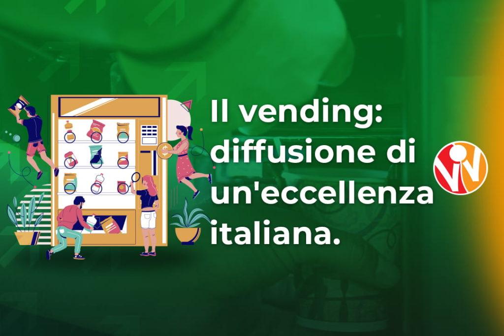 vending Italia eccellenza nel mondo