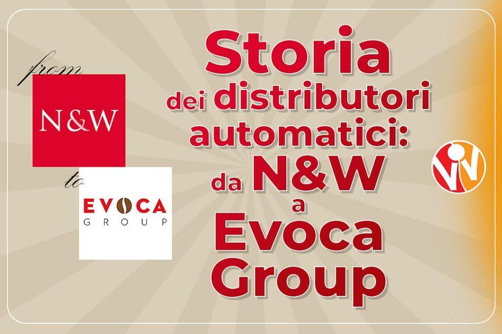 distributori automatici N&W Evoca Group